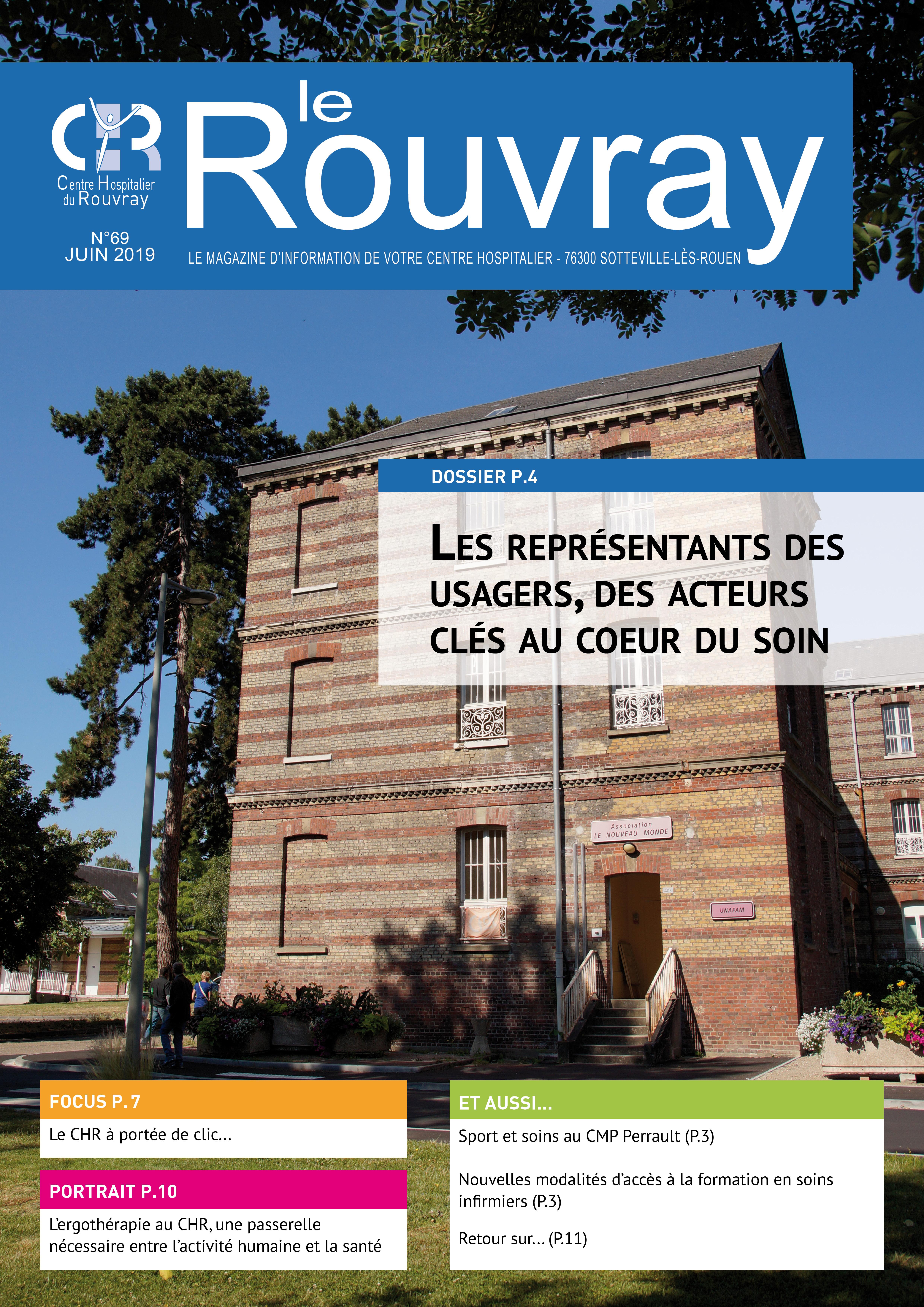 Magazine Le Rouvray n°69 - Dossier sur le rôle des représentants des usagers